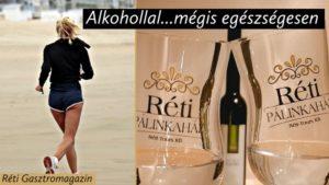 Alkohollal... mégis egészségesen Réti Gasztromagazin