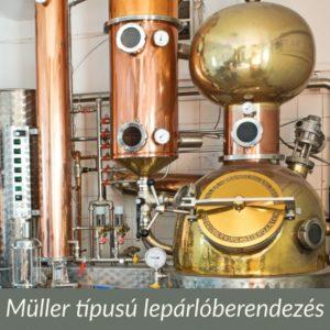 Müller típusú lepárlóberendezés