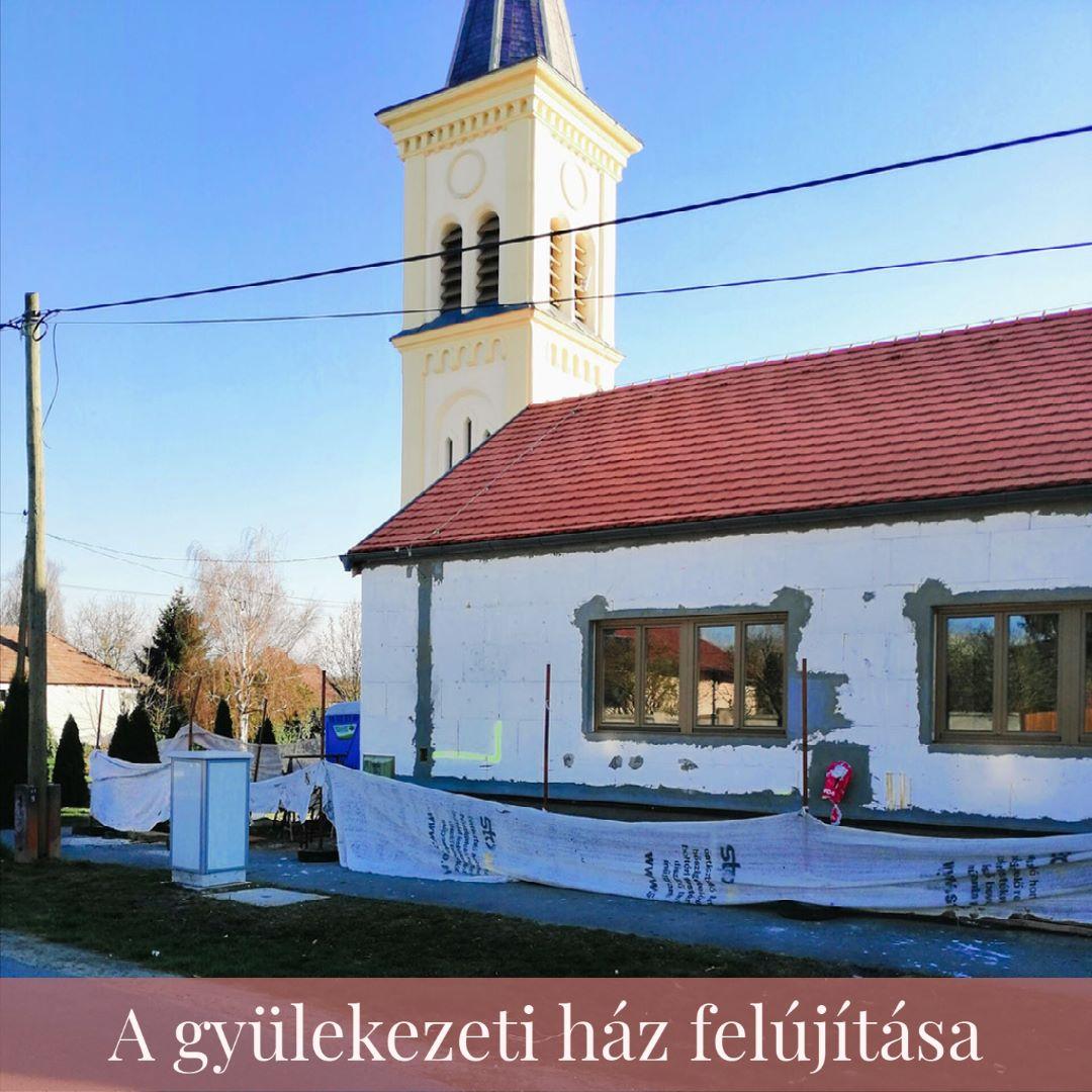 A gyülekezeti ház felújítása